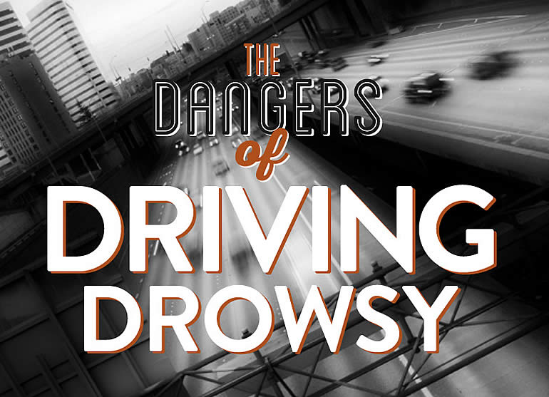 Drowsy Driving Dangers