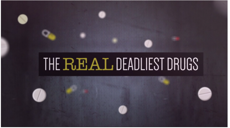 The Real Deadliest Drugs