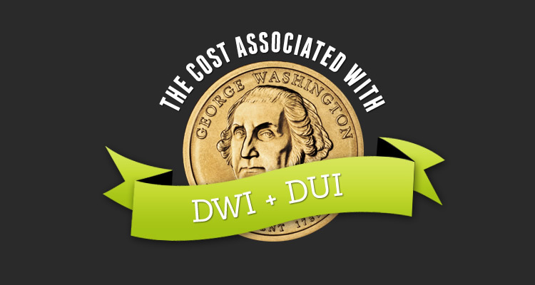 Costs Involved with a DUI or DWI