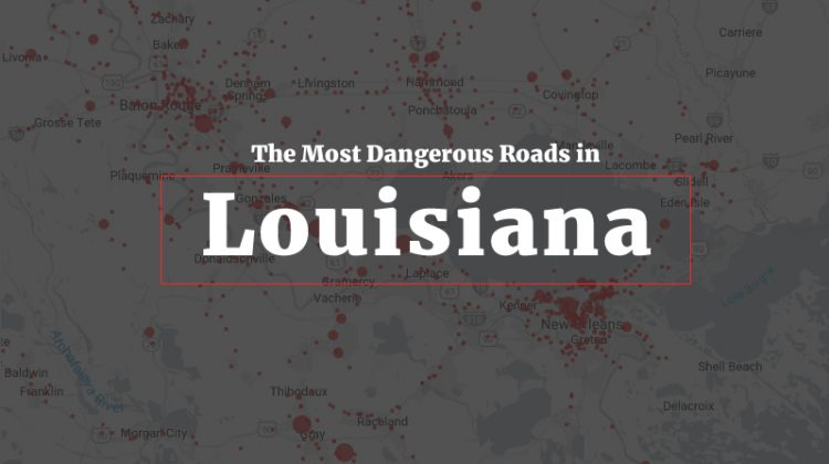Most Dangerous Roads Louisiana