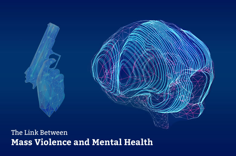 Mass Shootings and Mental Health