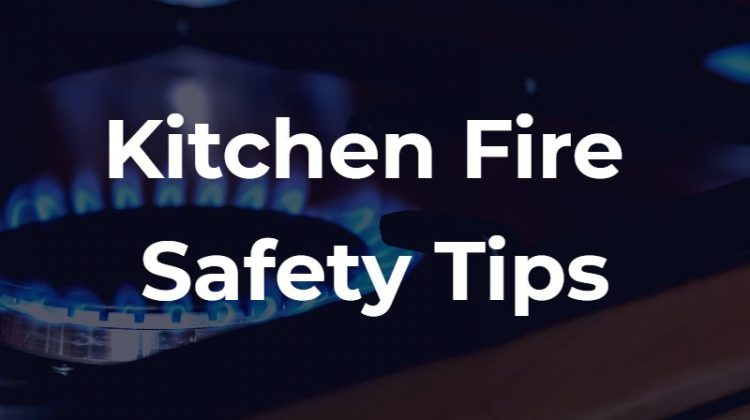 Kitchen fire safety tips