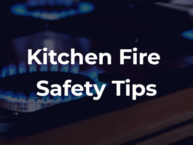 Kitchen fire safety tips